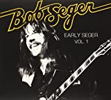Early Seger Vol. 1 (2009)