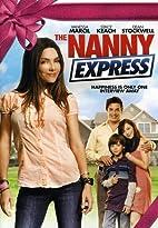 The Nanny Express by Bradford May
