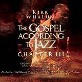 KIRK WHALUM The Gospel According to Jazz Chapter III album cover