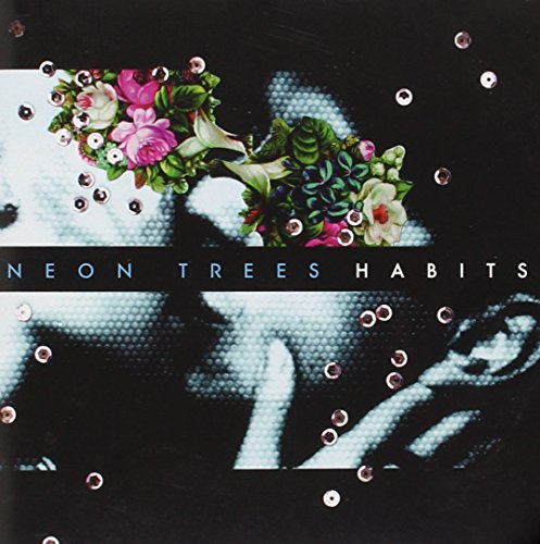 Habits performed by Neon Trees