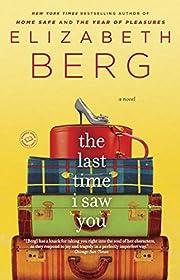 The Last Time I Saw You: A Novel de…