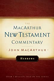 Hebrews MacArthur New Testament Commentary…