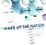 Wake Up The Nation (2010)