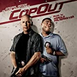 Cop Out: Original Motion Picture Soundtrack (2010) (Album) by Various Artists