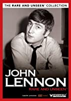 Lennon, John - Rare and Unseen by n/a
