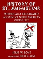 History of St. Augustine: Whimsically…