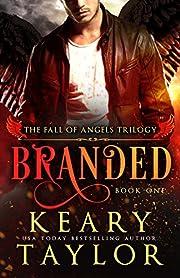 Branded (Fall of Angels Book 1) af Keary…