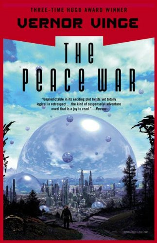 The Peace War (Across Realtime, #1) by Vernor Vinge