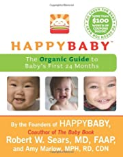HappyBaby: The Organic Guide to Baby's…