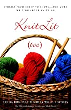KnitLit (too): Stories from Sheep to Shawl .…