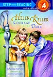 Helen Keller: Courage in the Dark (Step Into Reading) by Johanna Hurwitz