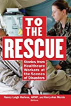 To the rescue : stories from healthcare…