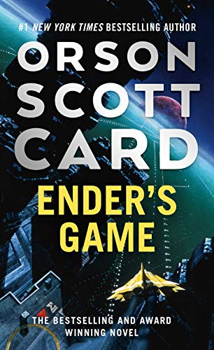 Ender's Game (Ender's Saga, #1) by Orson Scott Card
