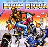 History Of The Loop Digga, 1990-2000 (2010)