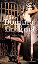The Domino Enigma (Nexus) by Cyrian…