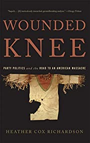 Wounded Knee: Party Politics and the Road to…