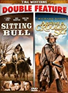 Sitting Bull/Against A Crooked Sky - Double…