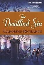 The Deadliest Sin by Caroline Richards