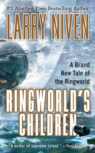 Ringworld's Children (Ringworld, #4) by Larry Niven