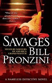 Savages: A Nameless Detective Novel…
