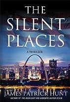 The Silent Places (Lieutenant George…