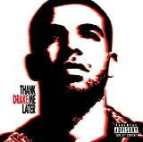 Thank Me Later (2010) (Album) by Drake