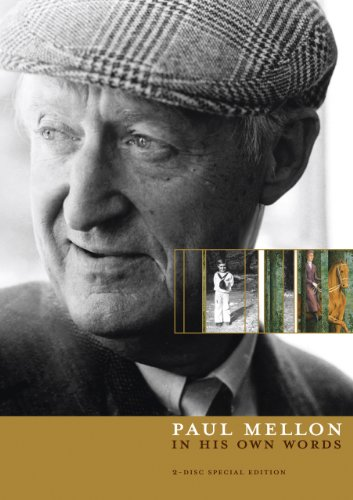 Paul Mellon: In His Own Words