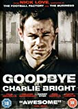 Goodbye Charlie Bright (2001) (Movie)