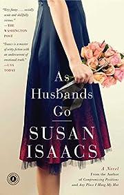 As Husbands Go: A Novel af Susan Isaacs