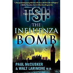 The Influenza Bomb