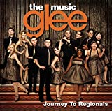 Glee: The Music, Journey To Regionals (2010) (Album) by Glee Cast