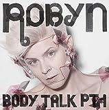 Body Talk Pt. 1 (2010)
