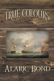True Colours (The Third Book in the Fighting…