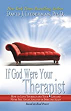 If God Were Your Therapist by David J.…