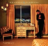 Flamingo (2010) (Album) by Brandon Flowers