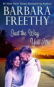 Just The Way You Are por Barbara Freethy