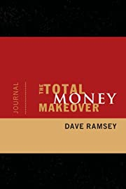 The Total Money Makeover Journal por Dave…