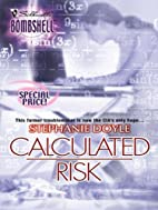 Calculated Risk (Silhouette Bombshell) by…
