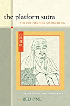 The Platform Sutra: The Zen Teaching of…
