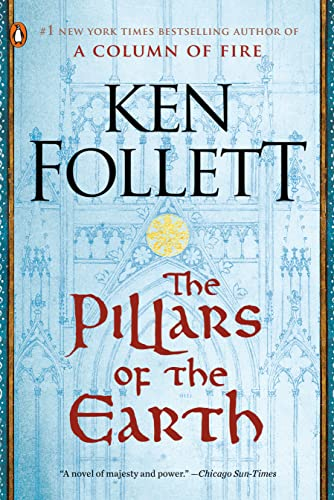 The Pillars of the Earth (Kingsbridge, #1) by Ken Follett