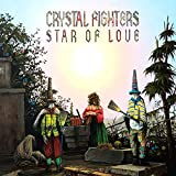 Star of Love (2010) (Album) by Crystal Fighters