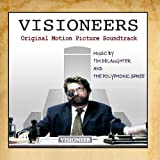 Visioneers Original Motion Picture Soundtrack (Album) by Tim DeLaughter and the Polyphonic Spree