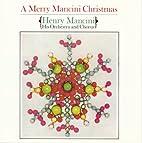A Merry Mancini Christmas by Henry Mancini