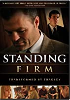 Standing Firm by Kyle Prohaska