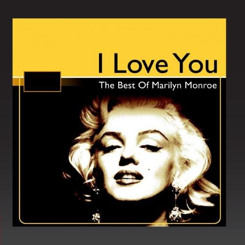 The Best of Marilyn Monroe (I Love You)