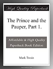 The Prince and the Pauper, Part 1. –…