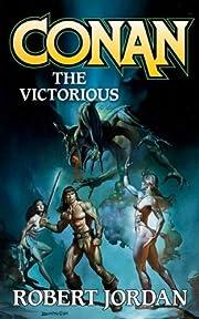 Conan the Victorious af Robert Jordan