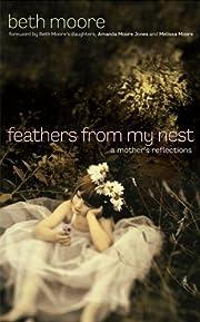 Feathers from My Nest – tekijä: Beth…