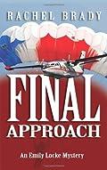 Final Approach by Rachel Brady