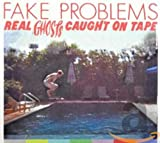 Real Ghosts Caught on Tape (2010) (Album) by Fake Problems